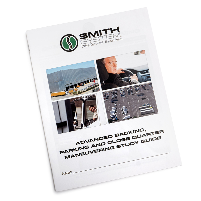 Smith System Advanced Backing, Parking and Close Quarter Maneuvering Study Guide